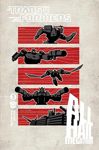 9781600105418: The Transformers: All Hail Megatron, Vol. 3