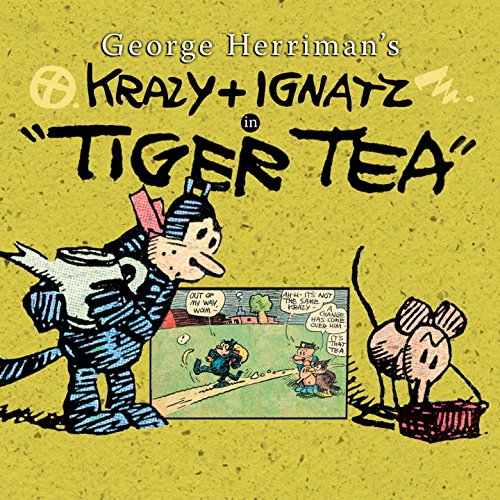 Krazy & Ignatz In Tiger Tea (1600106455) by George Herriman