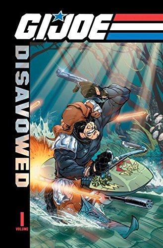 G.I. Joe: Disavowed Volume 1 (G.I. Joe (IDW Numbered)): Blaylock, Josh