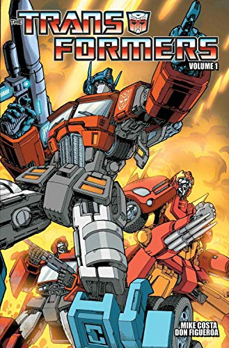 The Transformers, Volume 1: For All Mankind: Costa, Mike