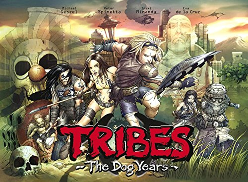 9781600106866: Tribes: The Dog Years