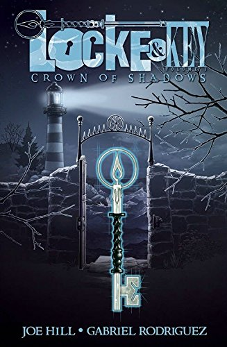 Locke & Key: Crown of Shadows (Volume 3) (Signed): Joe Hill (Author); Gabriel Rodriquez (art)