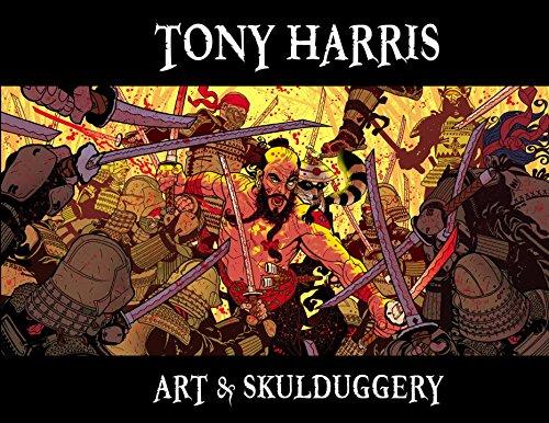 9781600107191: Tony Harris: Art and Skulduggery HC