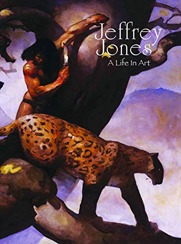 Jeffrey Jones: A Life in Art: Jeffrey Jones