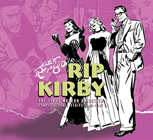 Rip Kirby, The First Modern Detective: Complete Comic Strips, 1951-1954, Volume 3