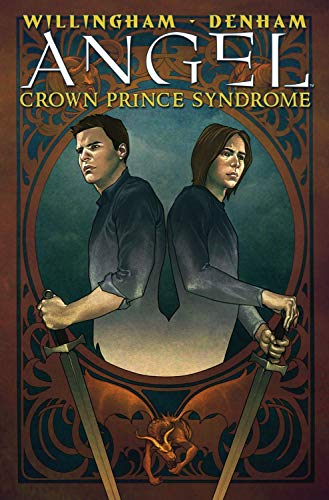 9781600107894: Angel: Crown Prince Syndrome (Angel (IDW Hardcover))