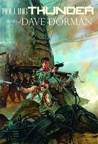 Rolling Thunder: The Art of Dave Dorman S/N LE: Dave Dorman