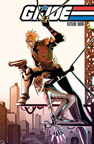 G.I. Joe: Future Noir, Vol. 1: Schmidt, Andy