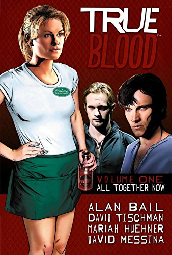 9781600108686: True Blood Volume 1: All Together Now
