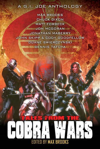 9781600108815: G.I. Joe: Tales from the Cobra Wars (G.i. Joe Anthology)