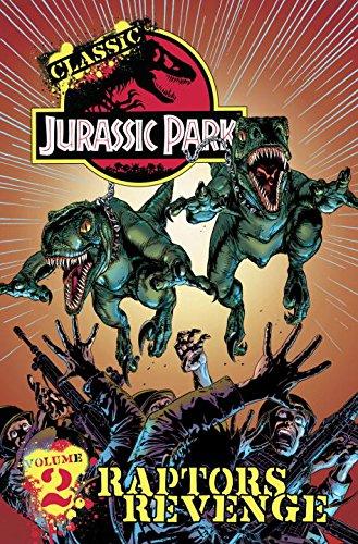 Classic Jurassic Park Volume 2: Raptors Revenge: Walter Simonson; Steve