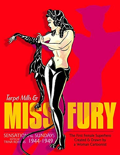 Miss Fury, Sensational Sundays 1944-1949: Mills, Tarpe