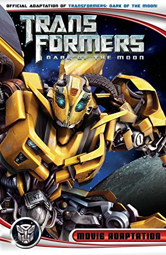 9781600109171: Transformers: Dark of the Moon Movie Adaptation