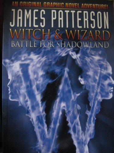 9781600109300: Witch & Wizard: Battle for Shadowland (Witch & Wizard)