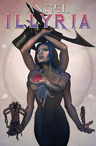 9781600109331: Angel: Illyria - Haunted GN (Angel (IDW Unnumbered))