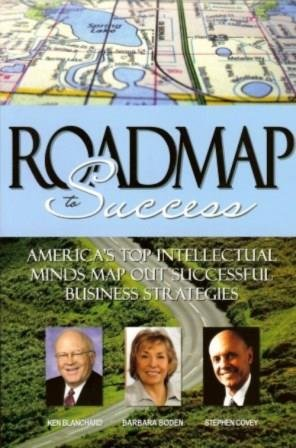 The Roadmap to Success (1600130402) by Barbara Boden; Stephen Covey; Ken Blanchard
