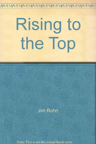 Rising to the Top: Rohn, Jim; Luffborough, Doug