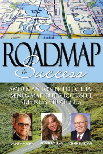 9781600131066: Roadmap to Success: America's Top Intellectual Minds Map Out Successful Business Strategies