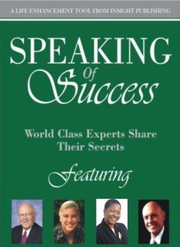 Speaking of Success: World Class Experts Share: Lauren Brown-Perry, Ken