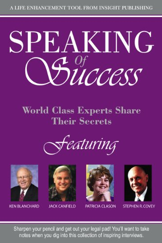 Speaking of Success (World Class Experts Share: Patricia Clason, Ken