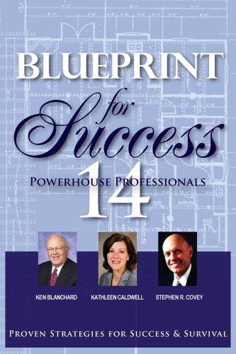 Blueprint for Success: Ken Blanchard; Kathleen