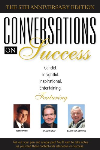 Conversations On Success: Tom Hopkins, Dr.