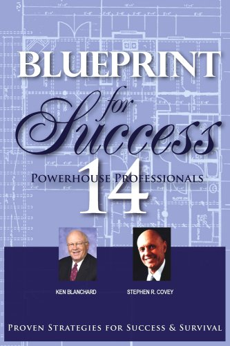 Blueprint for Success: Stephen R. Covey;
