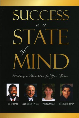 9781600132537: Success is a State of Mind: Building a Foundation for Your Future