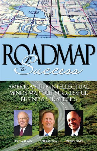 9781600132964: Roadmap to Success: America's Top Intellectual Minds Map Out Successful Business Strategies