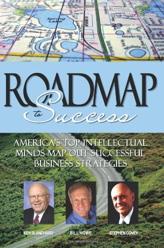 ROADMAP to Success: Bill Howe, Stephen Covey, and Ken Blanchard