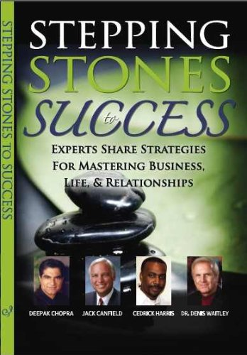 9781600134241: Stepping Stones to Success (Experts Share Strategies For Mastering Business, Life, & Relationships)