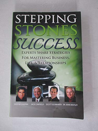 Stepping Stones to Success (9781600135460) by Patrick E. Alcorn; Scott Schmaren; Tumi Frazier; Minh Pham; Amicitia Maloon-Gibson; Gael O'Brien; Renee McRae; Ethel Drayton-Craig; Bonnie Howell;...