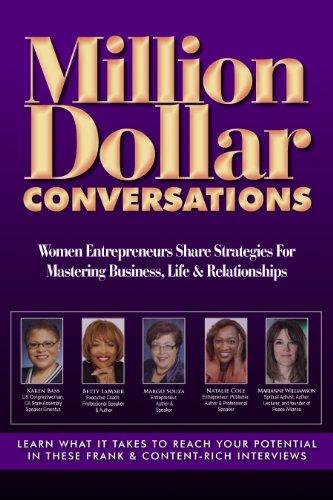 9781600136474: Million Dollar Conversations: Women Entrepreneurs Share Strategies for Mastering Business, Life & Relationships