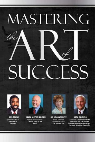 9781600136627: Mastering the Art of Success