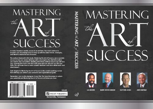 9781600138881: Mastering the Art of Success