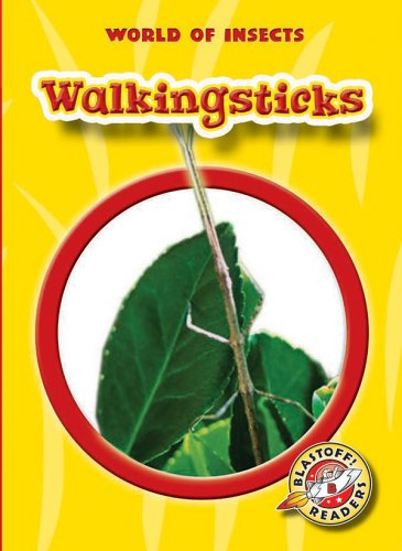 9781600140150: Walkingsticks (Blastoff! Readers: World of Insects) (Blastoff Readers. Level 2)