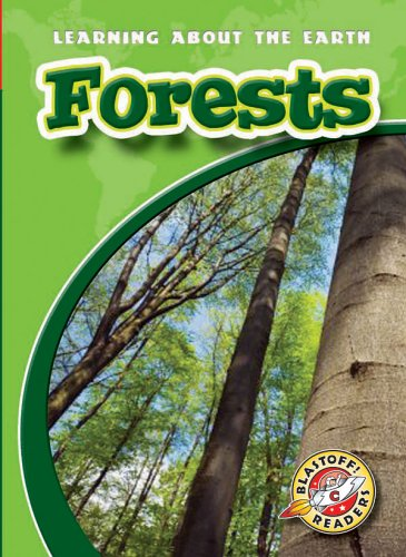 9781600140365: Forests (Blastoff! Readers: Learning About the Earth)