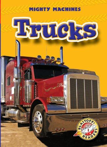 9781600140631: Trucks (Blastoff! Readers: Mighty Machines) (Blastoff Readers. Level 1)