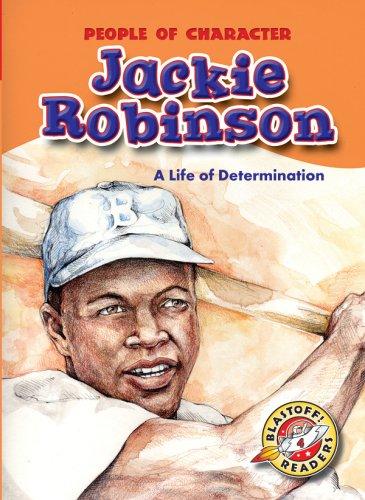 Jackie Robinson: A Life of Determination (Blastoff!: Colleen Sexton