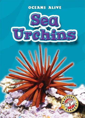 9781600141096: Sea Urchins (Blastoff! Readers: Oceans Alive) (Blastoff Readers. Level 2)