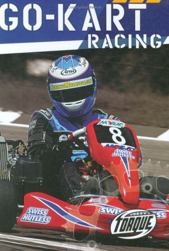 9781600141232: Go-Kart Racing (Torque Books: Action Sports)