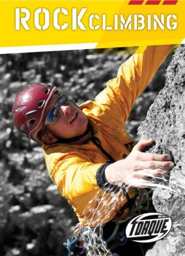 9781600141270: Rock Climbing (Torque Books: Action Sports)