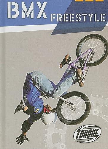 9781600141386: BMX Freestyle (Torque Books: Action Sports)