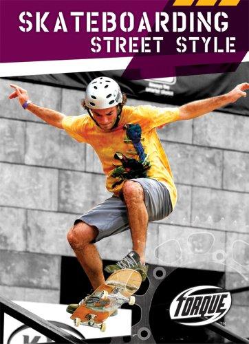 9781600141423: Skateboarding Street Style (Torque Books: Action Sports)