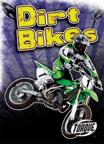 9781600141478: Dirt Bikes (Torque Books: Cool Rides)
