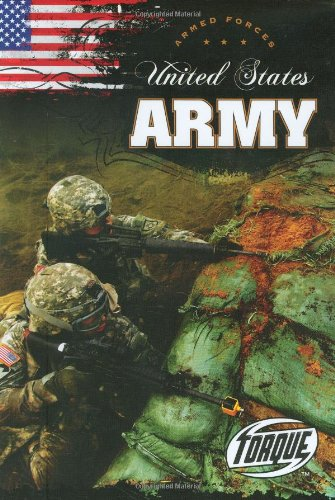 9781600141621: United States Army (Torque Books: Armed Forces)
