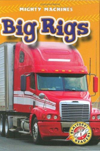 Big Rigs (Library Binding): Kay Manolis