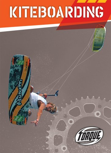 9781600141973: Kiteboarding (Torque Books: Action Sports)