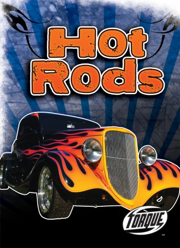 9781600142109: Hot Rods (Torque: Cool Rides)