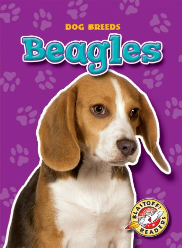 9781600142178: Beagles (Blastoff! Readers: Dog Breeds) (Blastoff! Readers: Dog Breeds: Level 4 (Library))